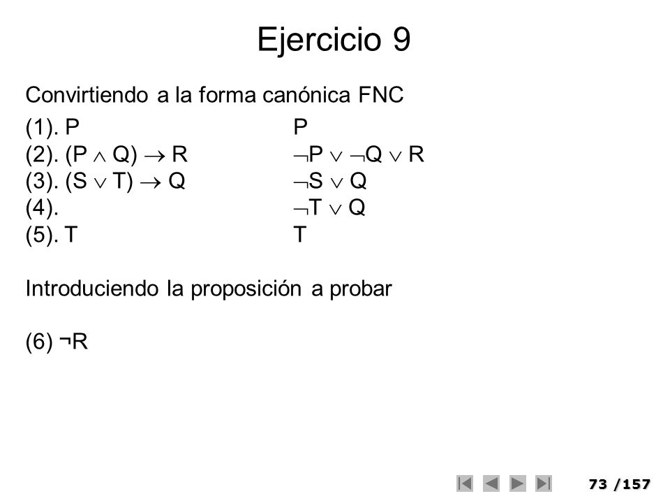 Ejercicio 9 Convirtiendo a la forma canónica FNC (1). P P
