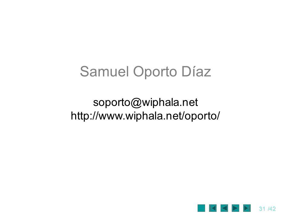 Samuel Oporto Díaz soporto@wiphala.net http://www.wiphala.net/oporto/