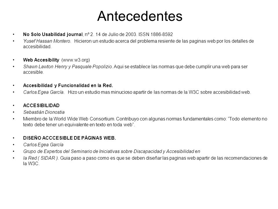 Antecedentes No Solo Usabilidad journal, nº 2. 14 de Julio de 2003. ISSN 1886-8592.