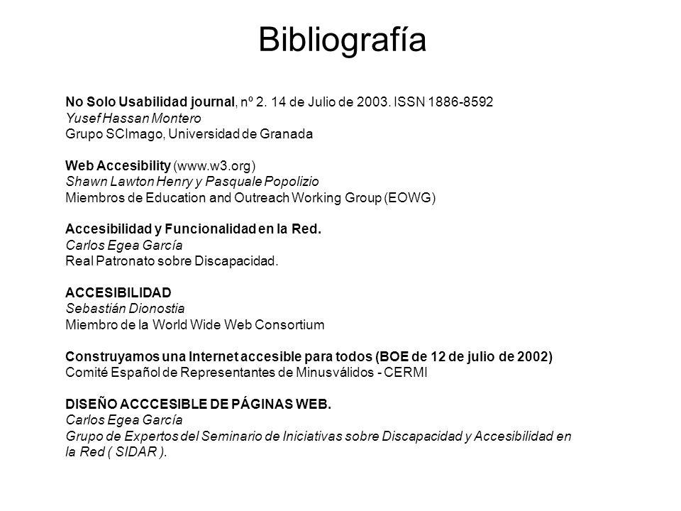 Bibliografía No Solo Usabilidad journal, nº 2. 14 de Julio de 2003. ISSN 1886-8592. Yusef Hassan Montero.
