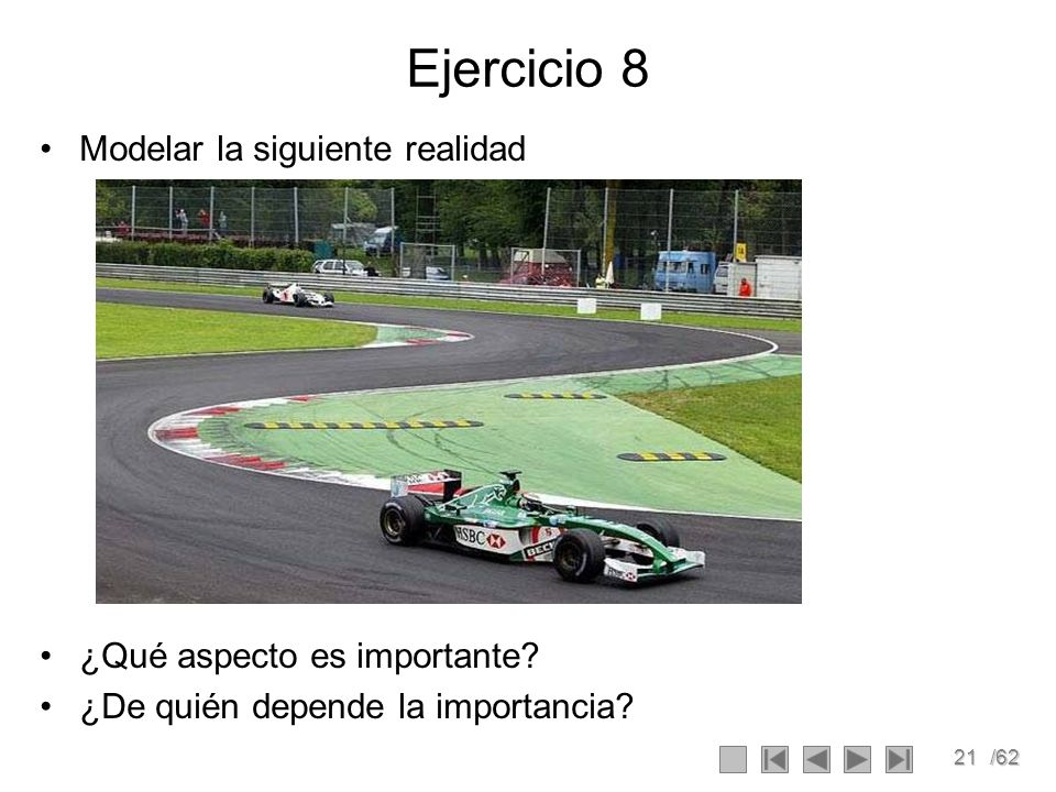 Ejercicio 8 Modelar la siguiente realidad ¿Qué aspecto es importante