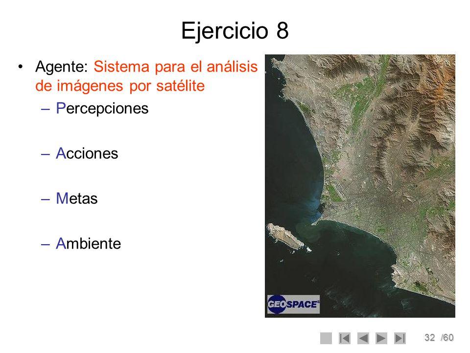 Ejercicio 8 Agente: Sistema para el análisis de imágenes por satélite