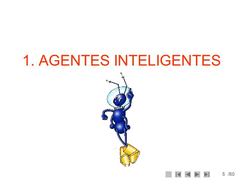 1. AGENTES INTELIGENTES