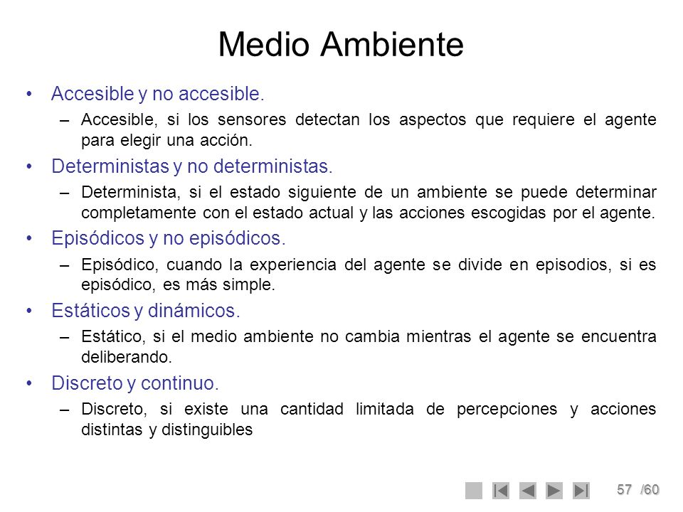 Medio Ambiente Accesible y no accesible.