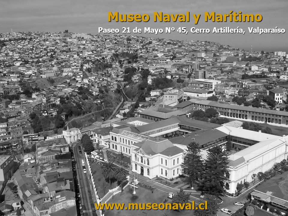 Museo Naval y Marítimo www.museonaval.cl