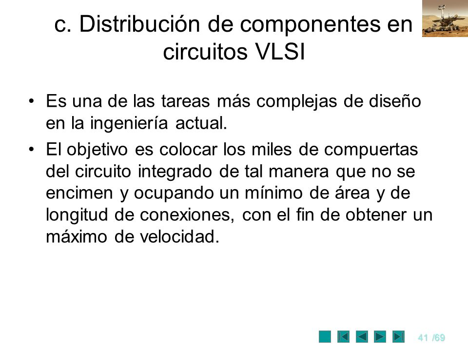 c. Distribución de componentes en circuitos VLSI