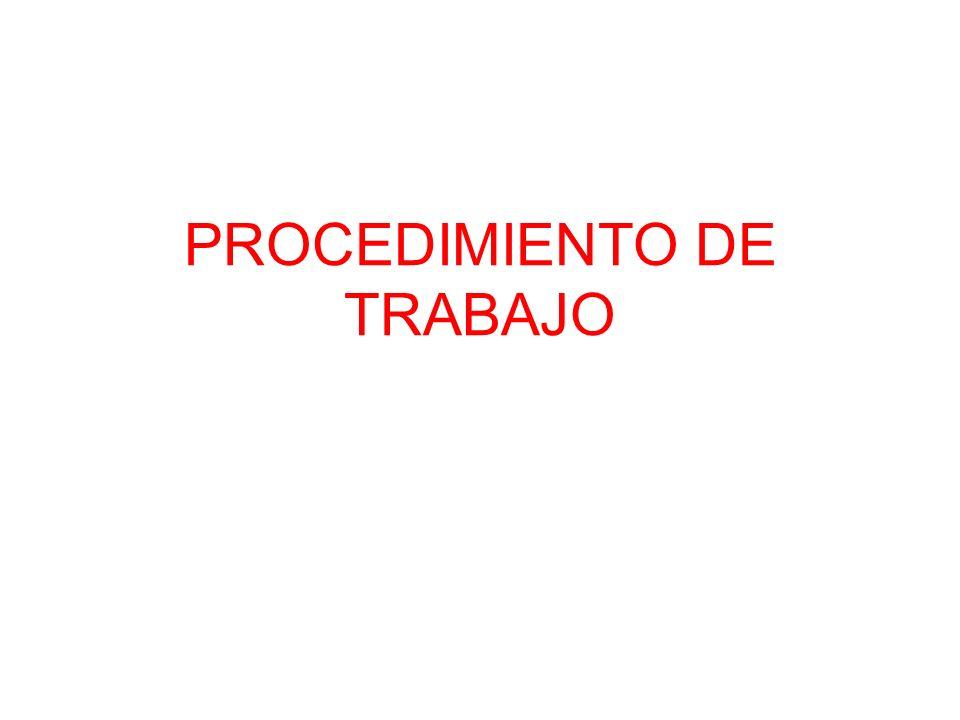 PROCEDIMIENTO DE TRABAJO
