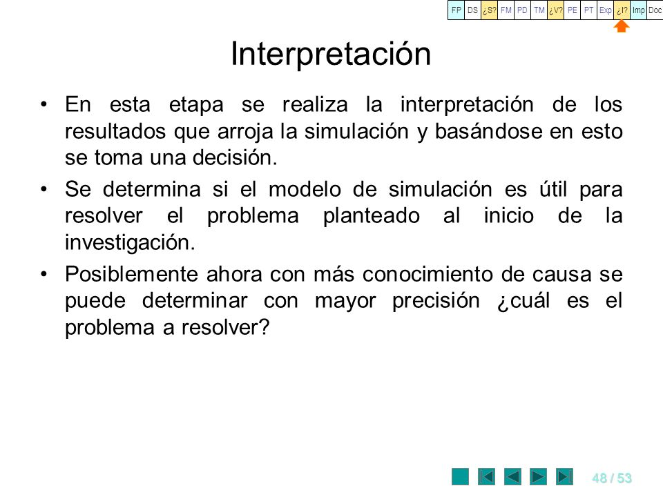 FP DS. ¿S FM. PD. TM. ¿V PE. PT. Exp. ¿I Imp. Doc. Interpretación.