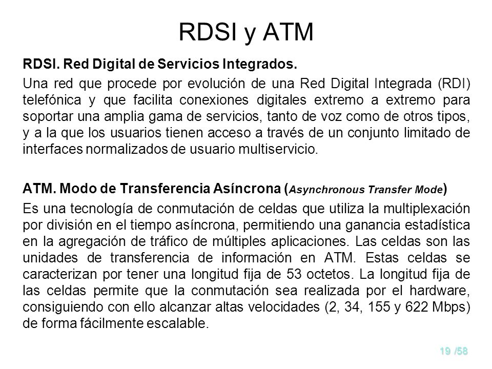 RDSI y ATM RDSI. Red Digital de Servicios Integrados.