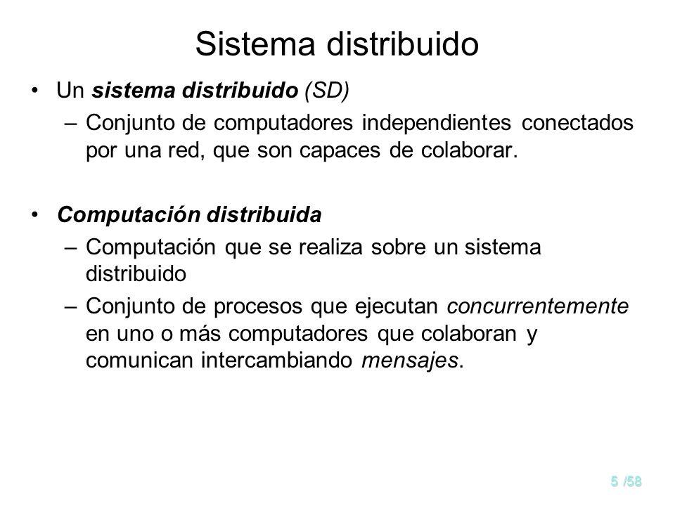 Sistema distribuido Un sistema distribuido (SD)