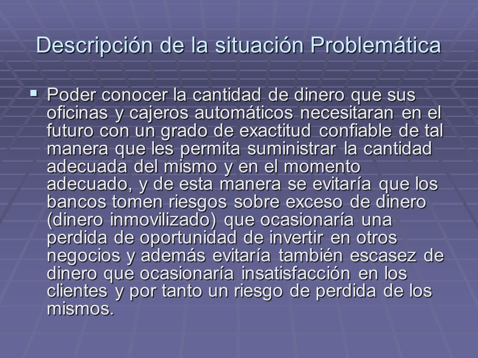 Descripción de la situación Problemática