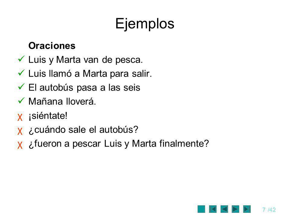 Ejemplos Oraciones Luis y Marta van de pesca.