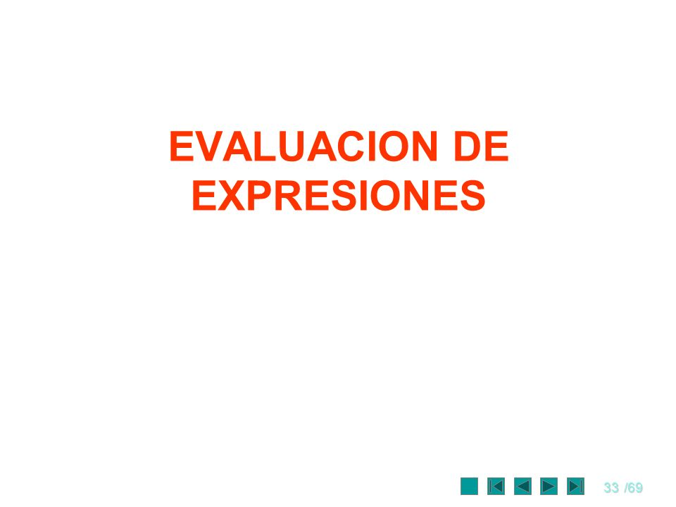 EVALUACION DE EXPRESIONES