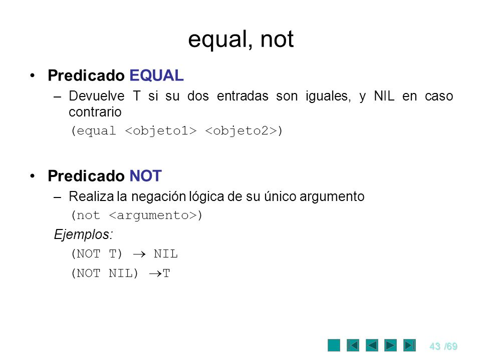 equal, not Predicado EQUAL Predicado NOT