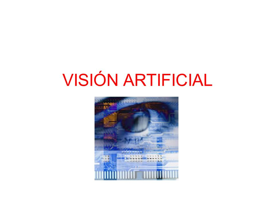 VISIÓN ARTIFICIAL