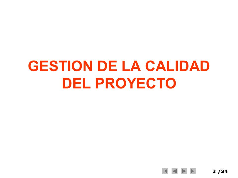 GESTION DE LA CALIDAD DEL PROYECTO