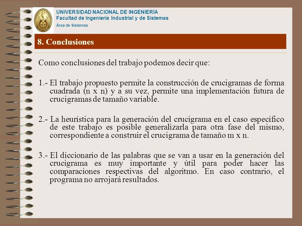 8. Conclusiones Como conclusiones del trabajo podemos decir que: