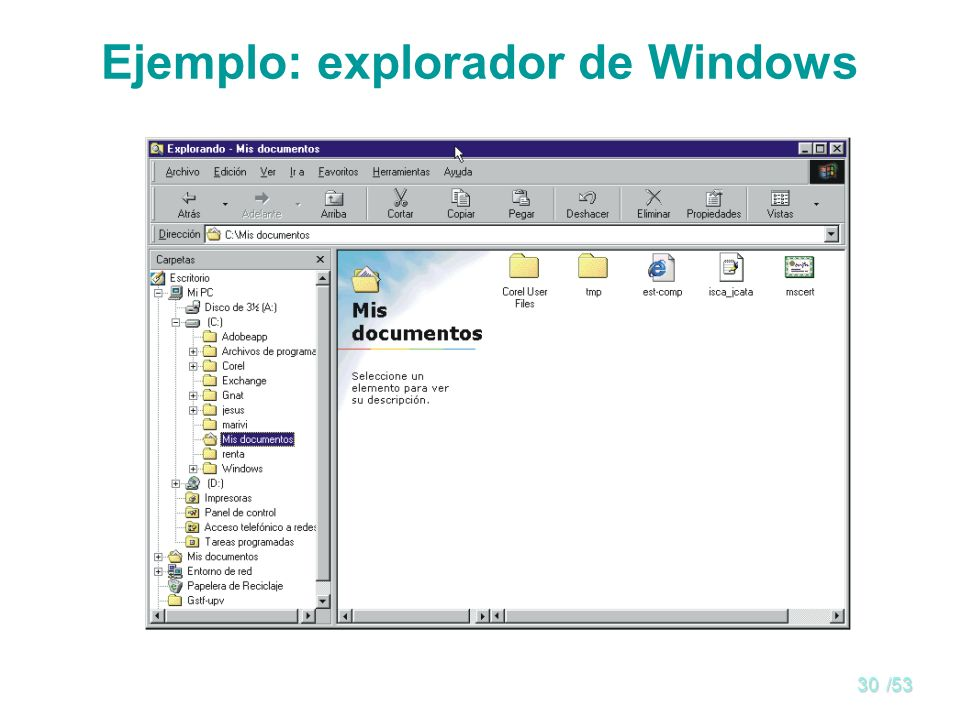 Ejemplo: explorador de Windows