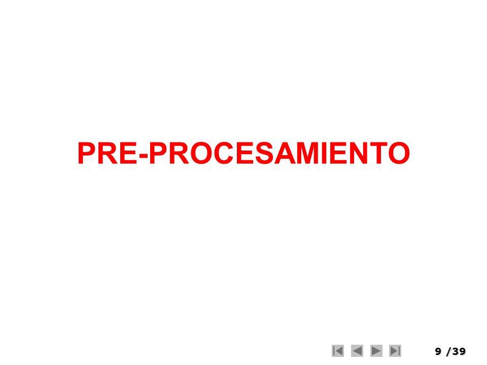 PRE-PROCESAMIENTO