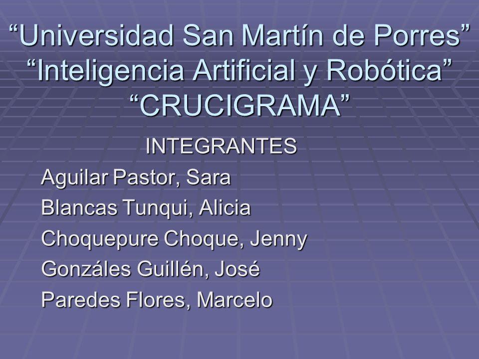 Universidad San Martín de Porres Inteligencia Artificial y Robótica CRUCIGRAMA