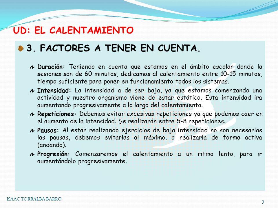 3. FACTORES A TENER EN CUENTA.
