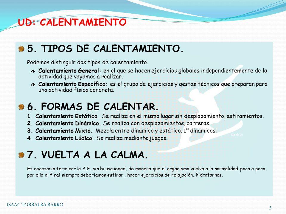 5. TIPOS DE CALENTAMIENTO.