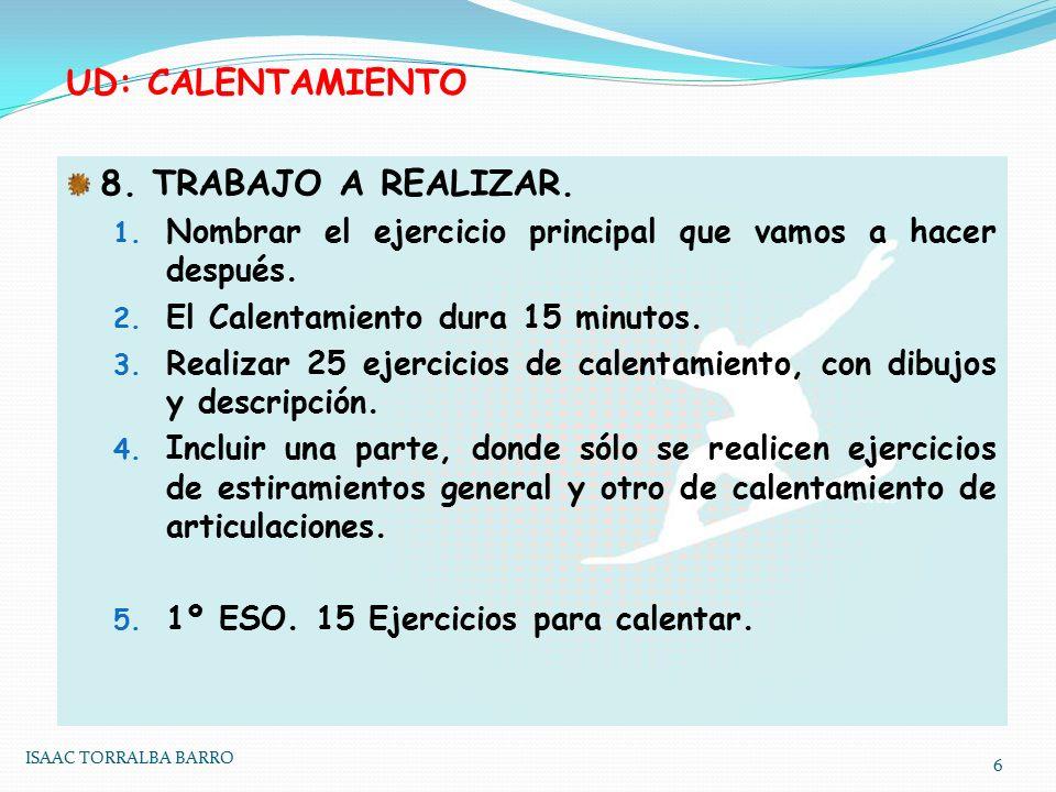 UD: CALENTAMIENTO 8. TRABAJO A REALIZAR.