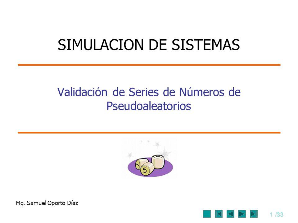 Validación de Series de Números de Pseudoaleatorios