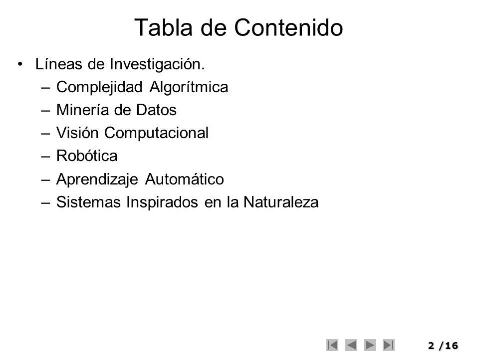 Tabla de Contenido Líneas de Investigación. Complejidad Algorítmica