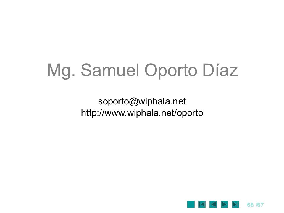 Mg. Samuel Oporto Díaz soporto@wiphala.net