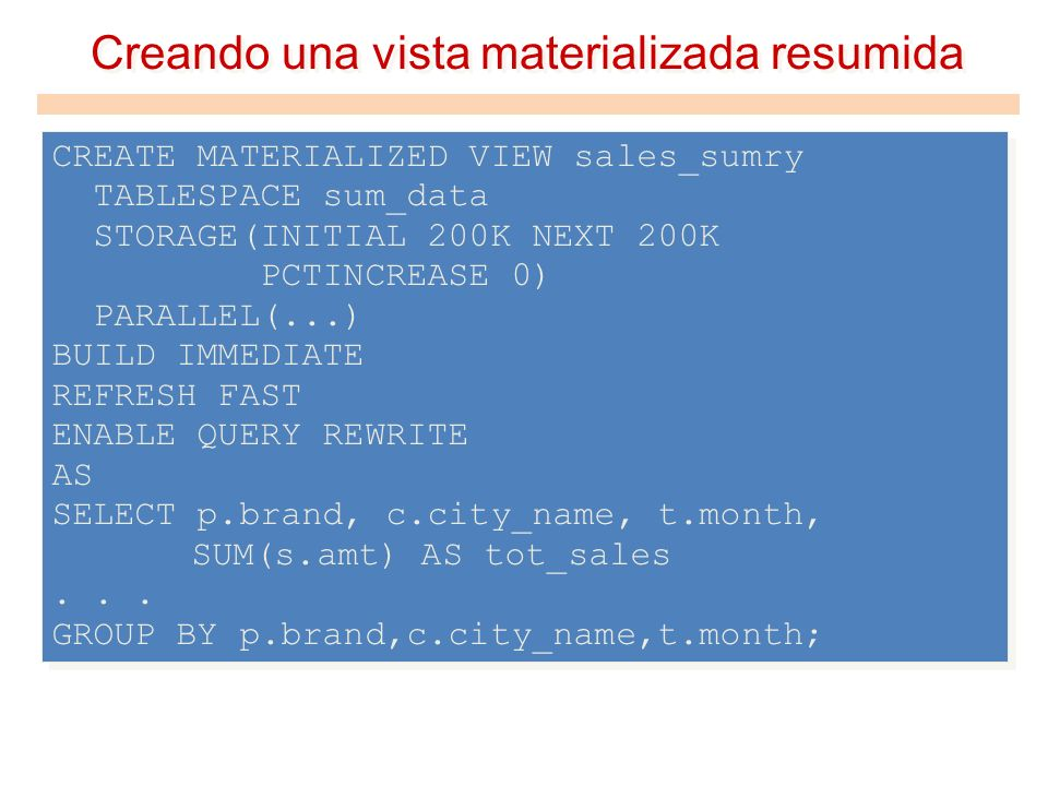 Creando una vista materializada resumida