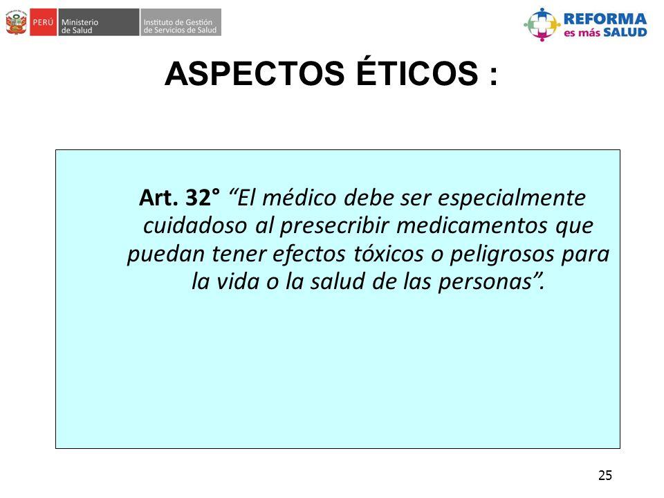ASPECTOS ÉTICOS :