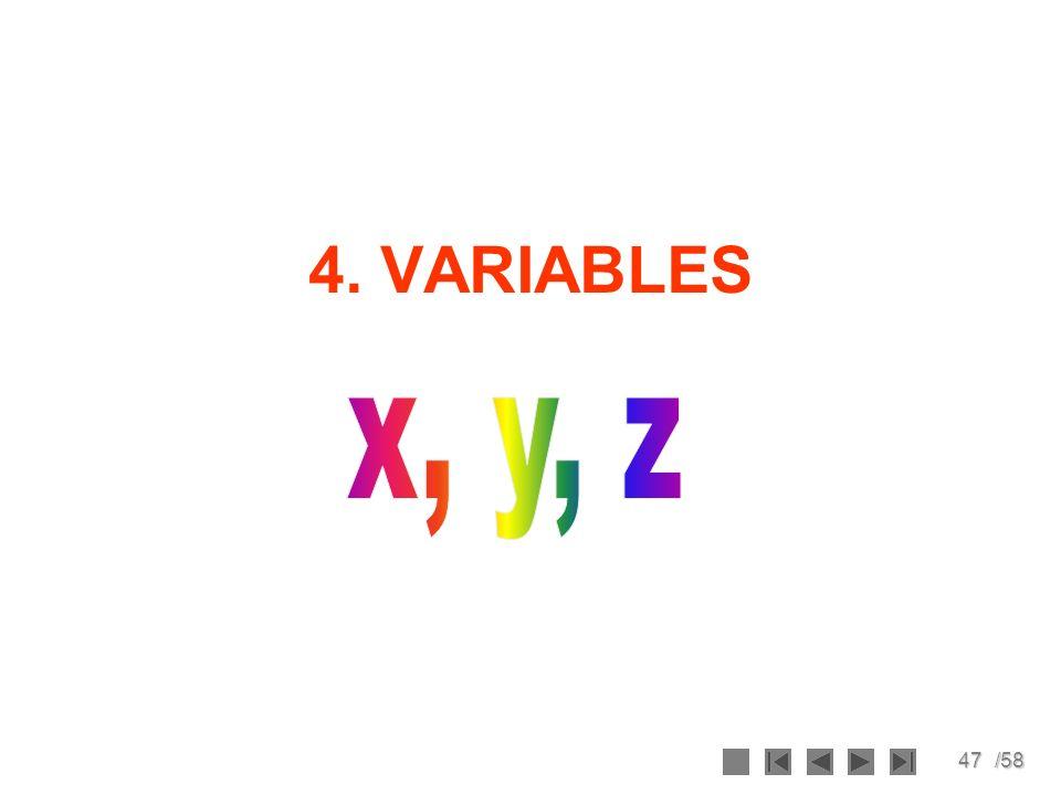 4. VARIABLES x, y, z