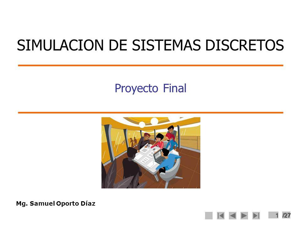 SIMULACION DE SISTEMAS DISCRETOS