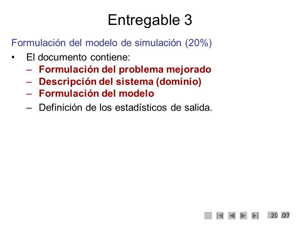 Entregable 3 Formulación del modelo de simulación (20%)