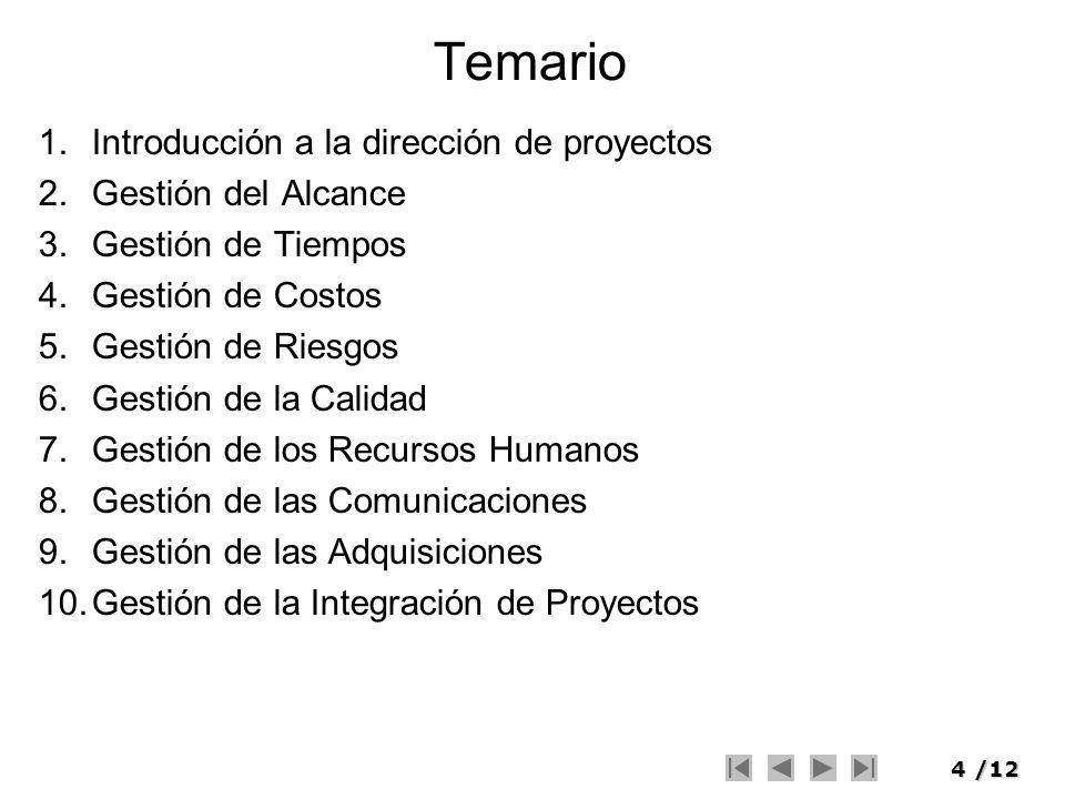Temario Introducción a la dirección de proyectos Gestión del Alcance