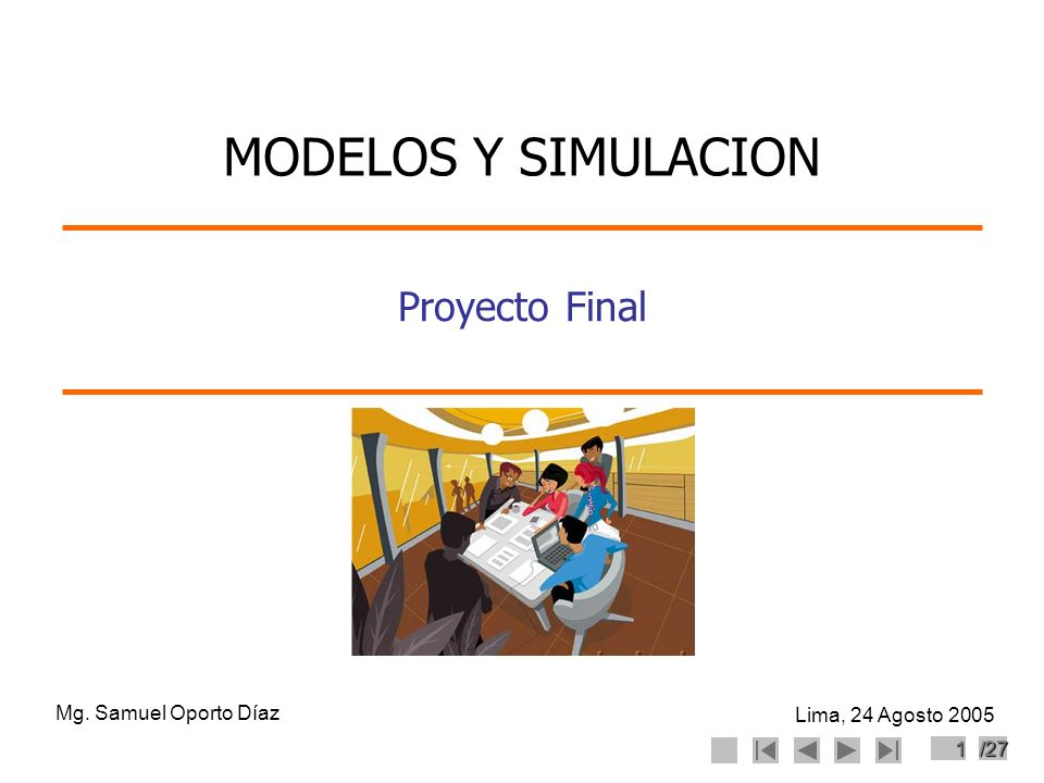 MODELOS Y SIMULACION Proyecto Final Mg. Samuel Oporto Díaz