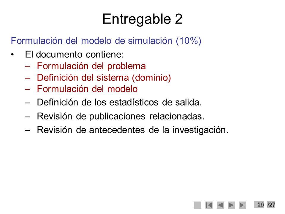 Entregable 2 Formulación del modelo de simulación (10%)