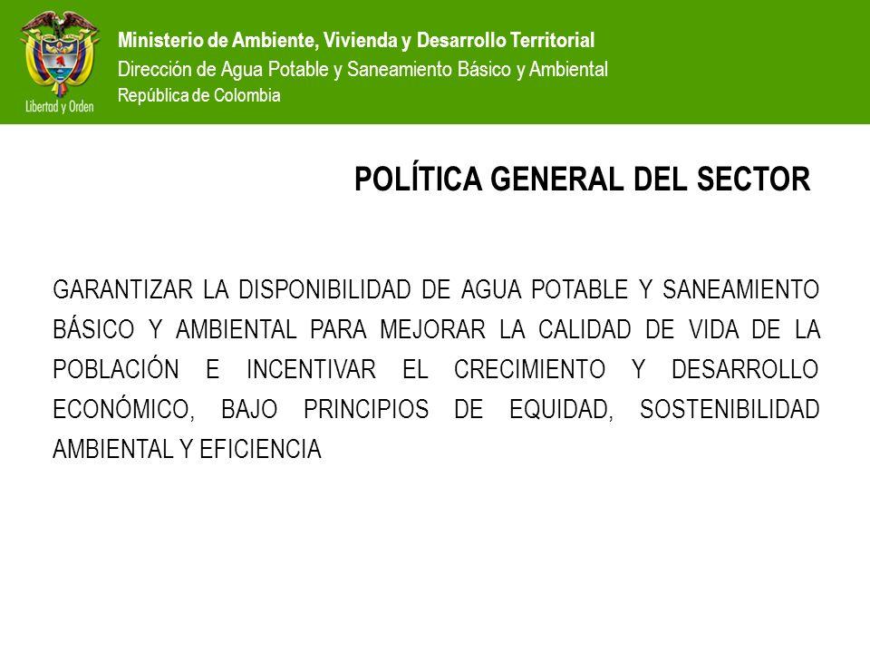 POLÍTICA GENERAL DEL SECTOR