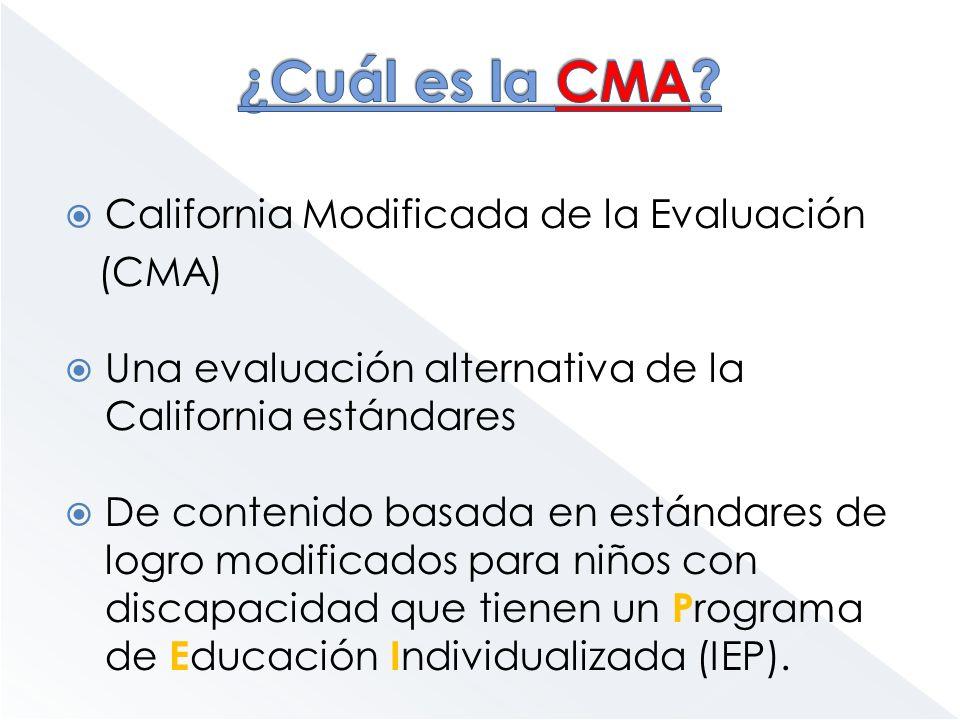 ¿Cuál es la CMA California Modificada de la Evaluación (CMA)