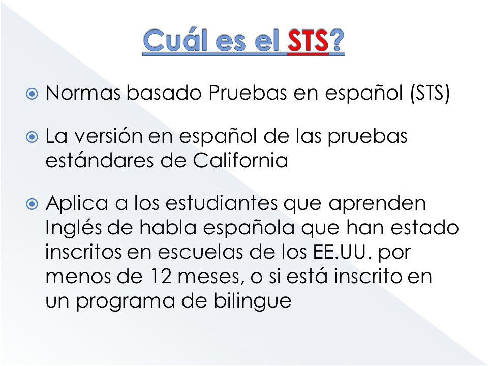 Cuál es el STS Normas basado Pruebas en español (STS)
