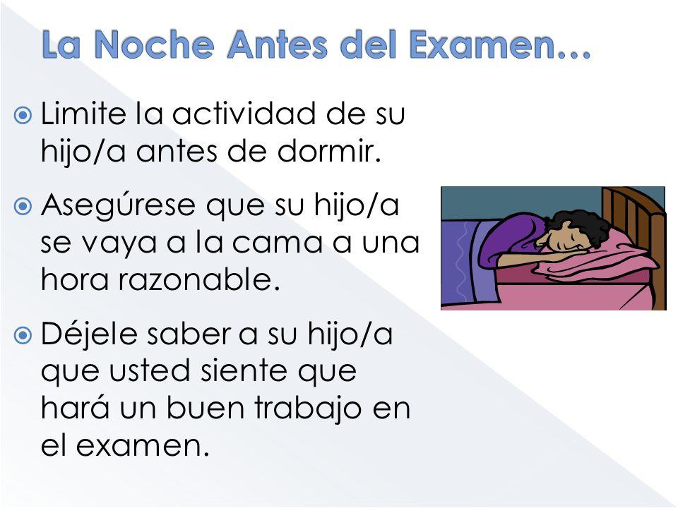 La Noche Antes del Examen…
