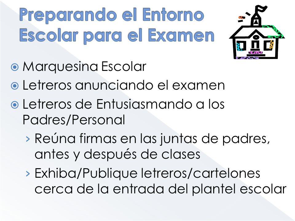 Preparando el Entorno Escolar para el Examen
