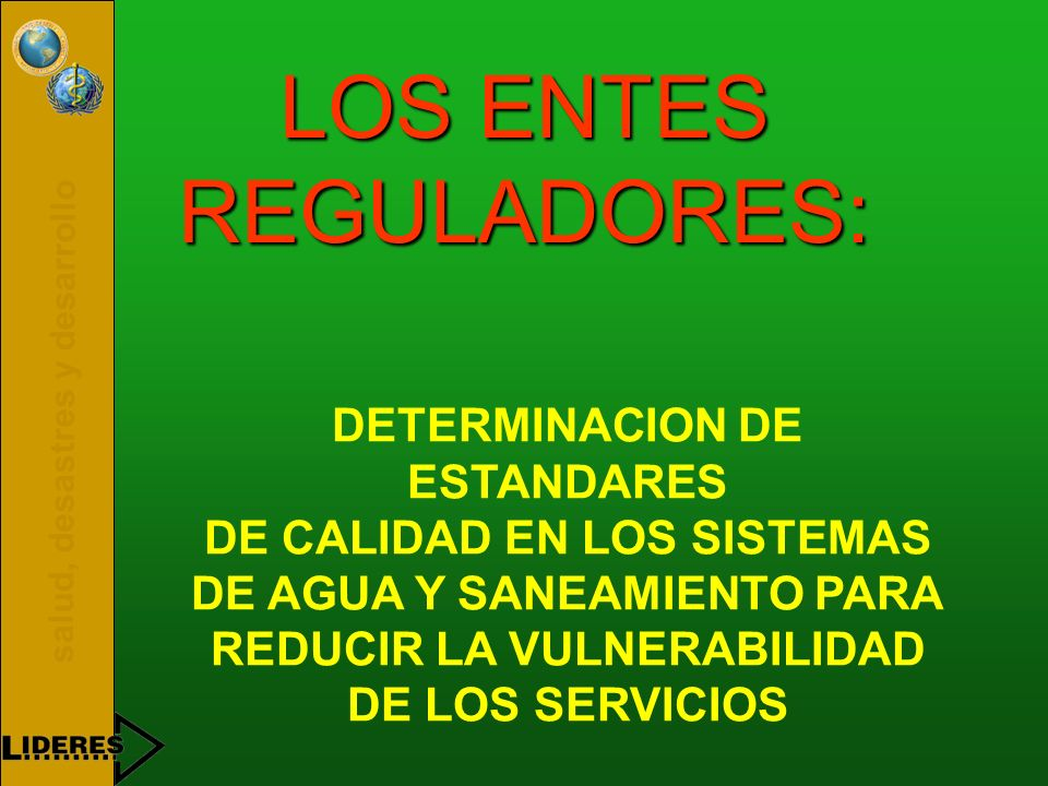 LOS ENTES REGULADORES: