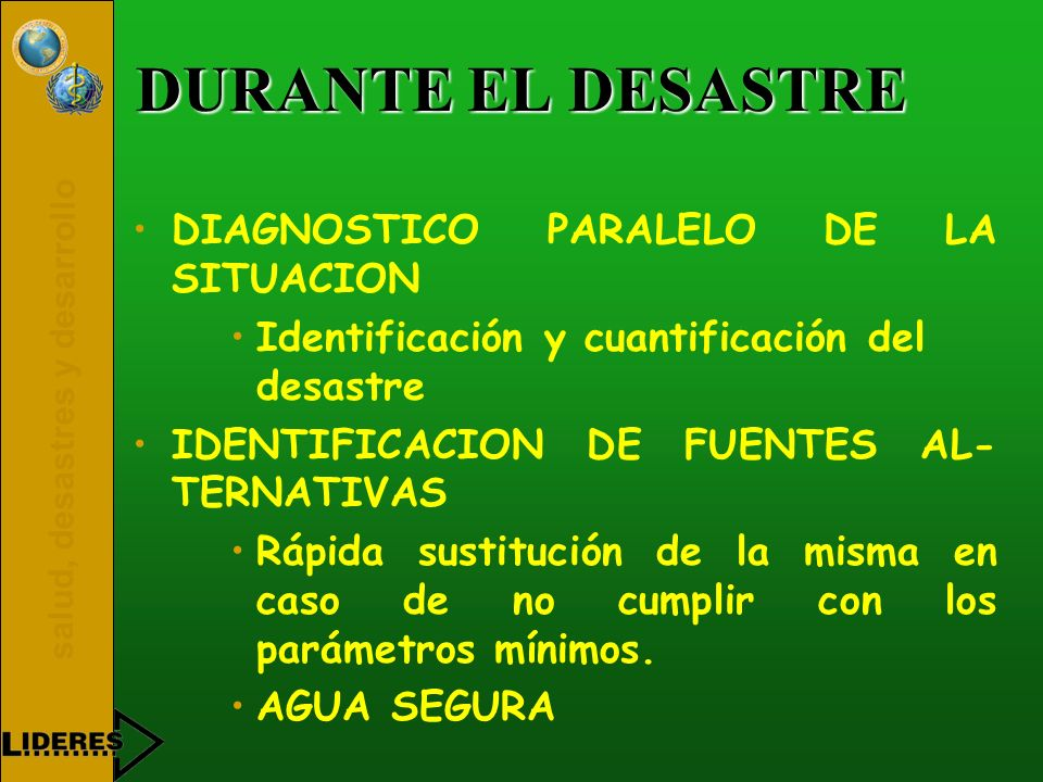 DURANTE EL DESASTRE DIAGNOSTICO PARALELO DE LA SITUACION
