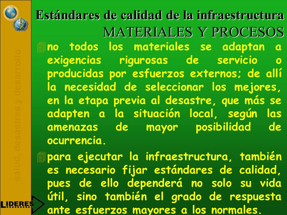 Estándares de calidad de la infraestructura MATERIALES Y PROCESOS