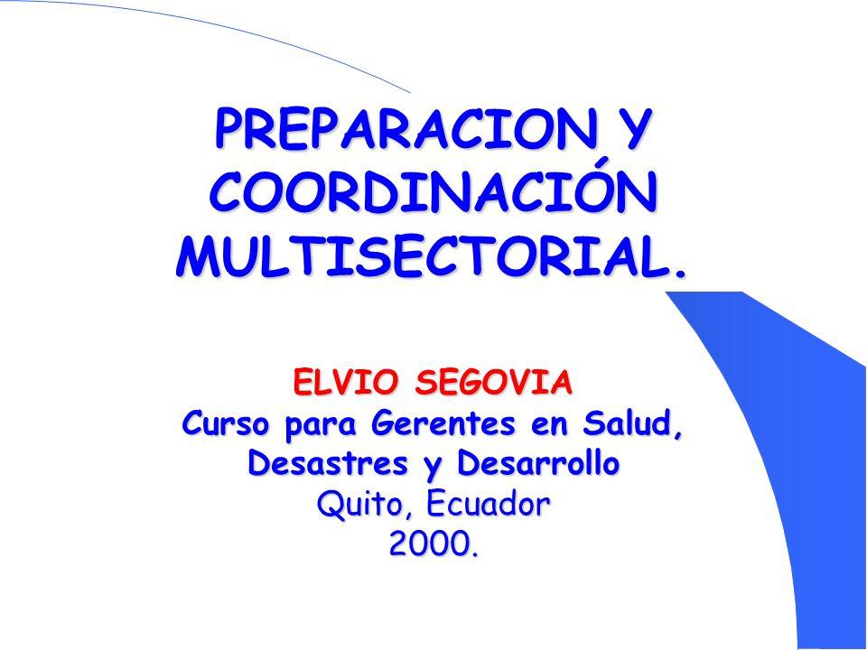 PREPARACION Y COORDINACIÓN MULTISECTORIAL.