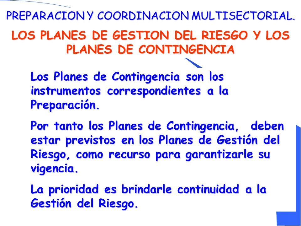 LOS PLANES DE GESTION DEL RIESGO Y LOS PLANES DE CONTINGENCIA