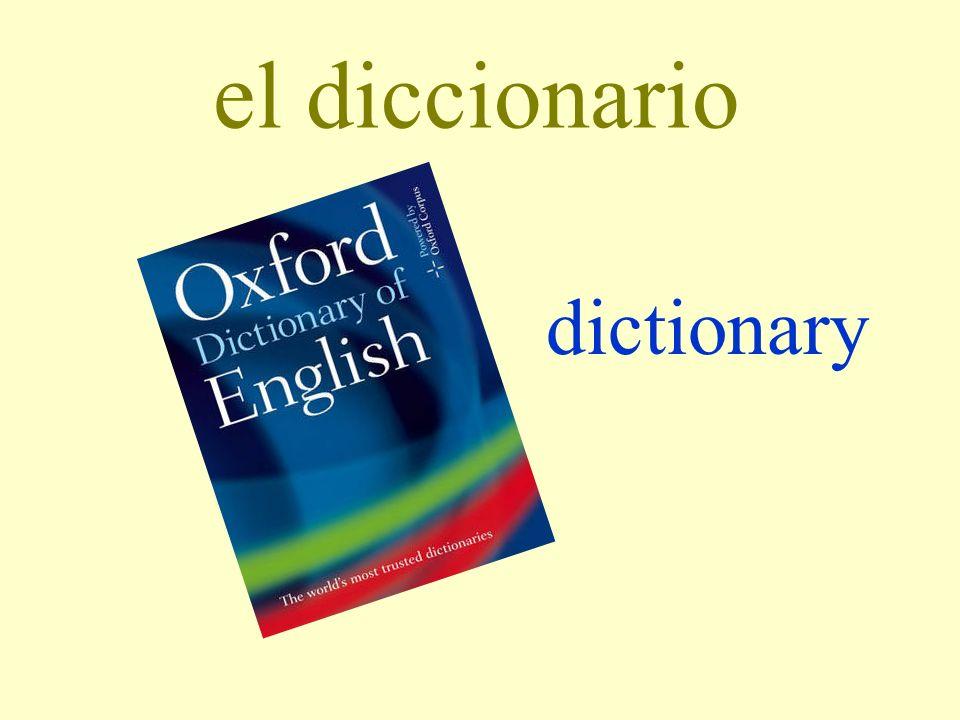 el diccionario dictionary
