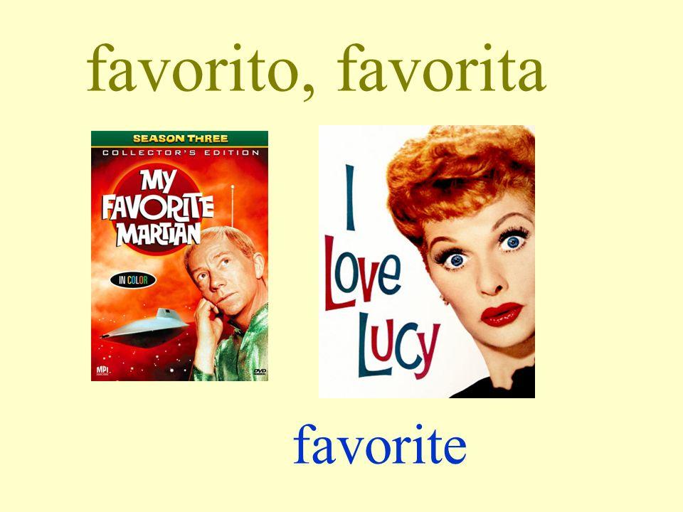 favorito, favorita favorite